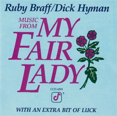 Dick Hyman & Ruby Braff - Music From My Fair Lady download mp3 flac