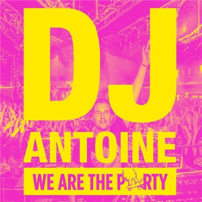 DJ Antoine - We Are The Party download mp3 flac