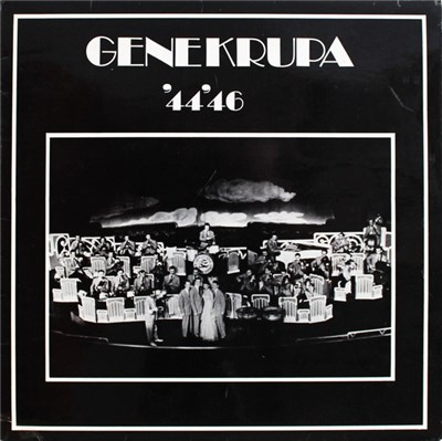 Gene Krupa And His Orchestra - Gene Krupa '44'46 download mp3 flac