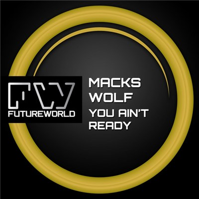 Macks Wolf - You Ain't Ready download mp3 flac