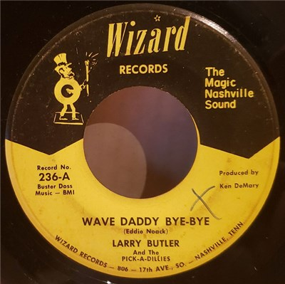 Larry Butler And The Pick-A Dillies - Wave Daddy Bye-Bye / I Want You To Find Your Place In Life download mp3 flac