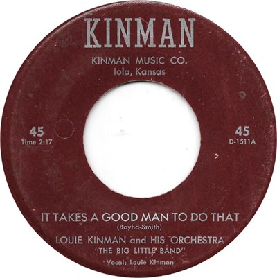 Louie Kinman And His Orchestra - It Takes A Good Man To Do That download mp3 flac