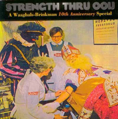 Various - Strength Thru Ooij (A Waaghals-Brinkman 10th Anniversary Special) download mp3 flac