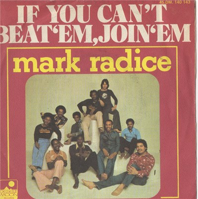 Mark Radice - If You Can't Beat 'Em, Join 'Em / The Whole Wide World Ain't Nothin' But A Party download mp3 flac