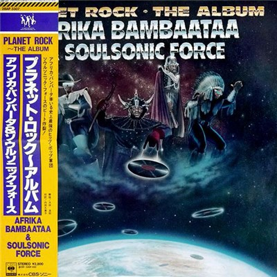 Afrika Bambaataa & Soulsonic Force - Planet Rock ~ The Album download mp3 flac