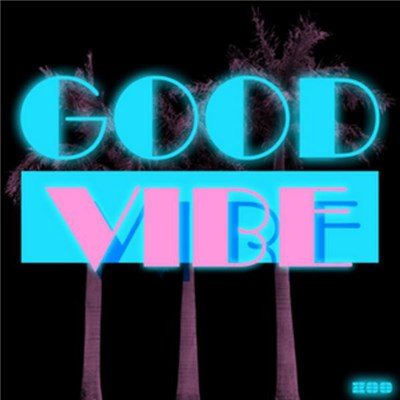 Good Vibe Crew Feat. Cat - Good Vibe download mp3 flac