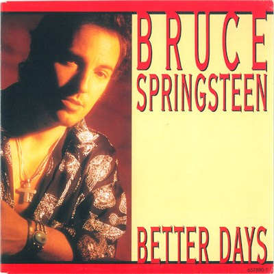 Bruce Springsteen - Better Days download mp3 flac