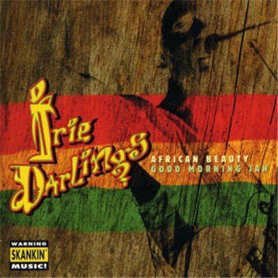 Irie Darlings - African Beauty • Good Morning Jah download mp3 flac