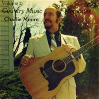 Charlie Moore - Country Music Memories Volume 2 download mp3 flac