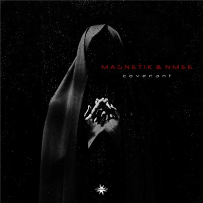 Magnetik & NMEE - Covenant download mp3 flac