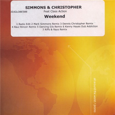 Simmons & Christopher Feat Class Action - Weekend download mp3 flac