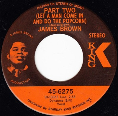James Brown - Part Two (Let A Man Come In And Do The Popcorn) / Gittin' A Little Hipper (Part 2) download mp3 flac