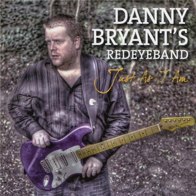 Danny Bryant's Redeyeband - Just As I Am download mp3 flac