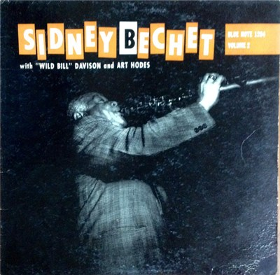 "Sidney Bechet With ""Wild Bill"" Davison And Art Hodes - Giant Of Jazz Volume 2 download mp3 flac"