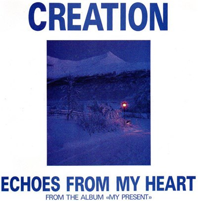 Creation - Echoes From My Heart download mp3 flac